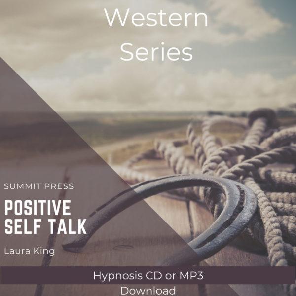 Western Series: Positive Self Talk