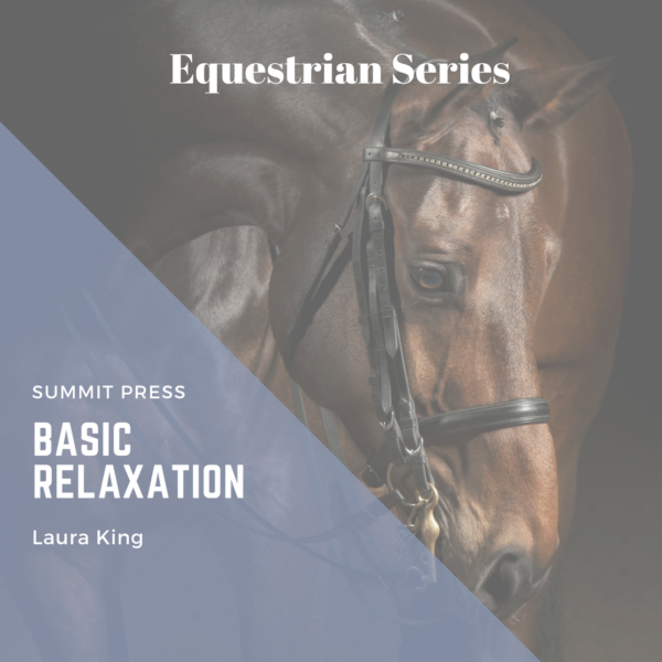 Equestrian Basic Relaxation Script