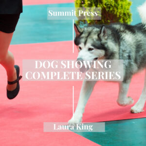 Dog Showing Complete Series